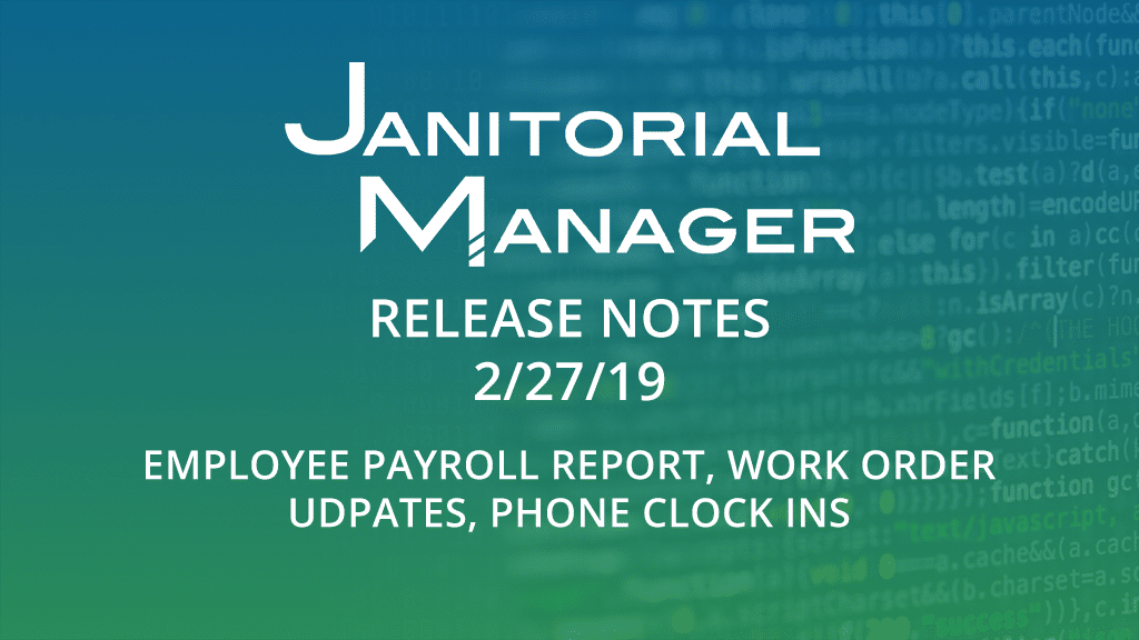 Janitorial Manager Release 2/27/2019