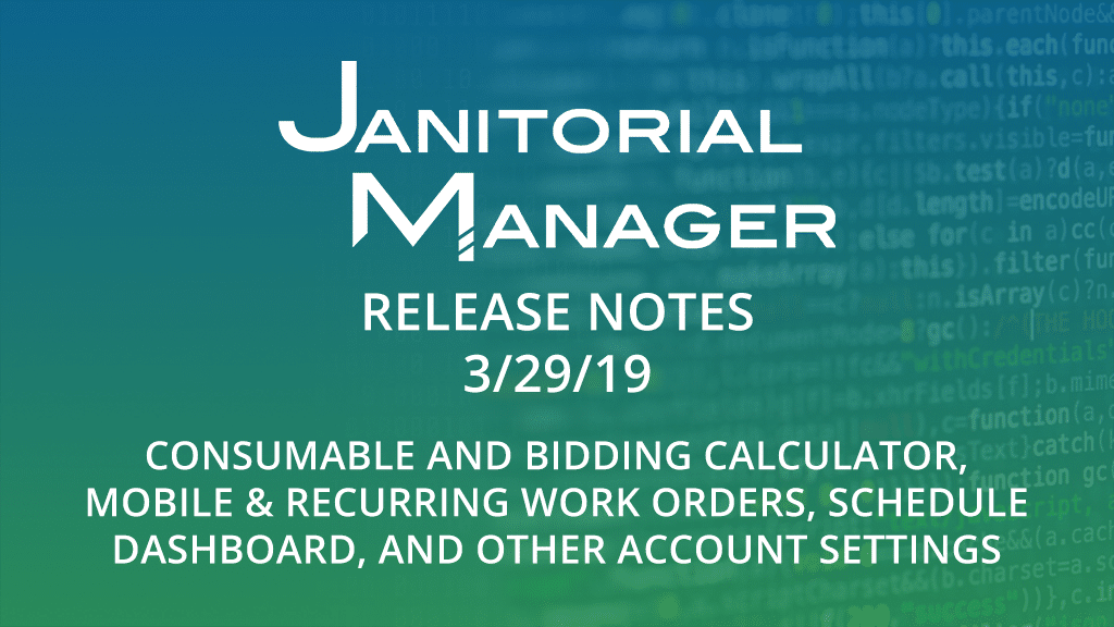 Janitorial Manager Release 3/29/2019