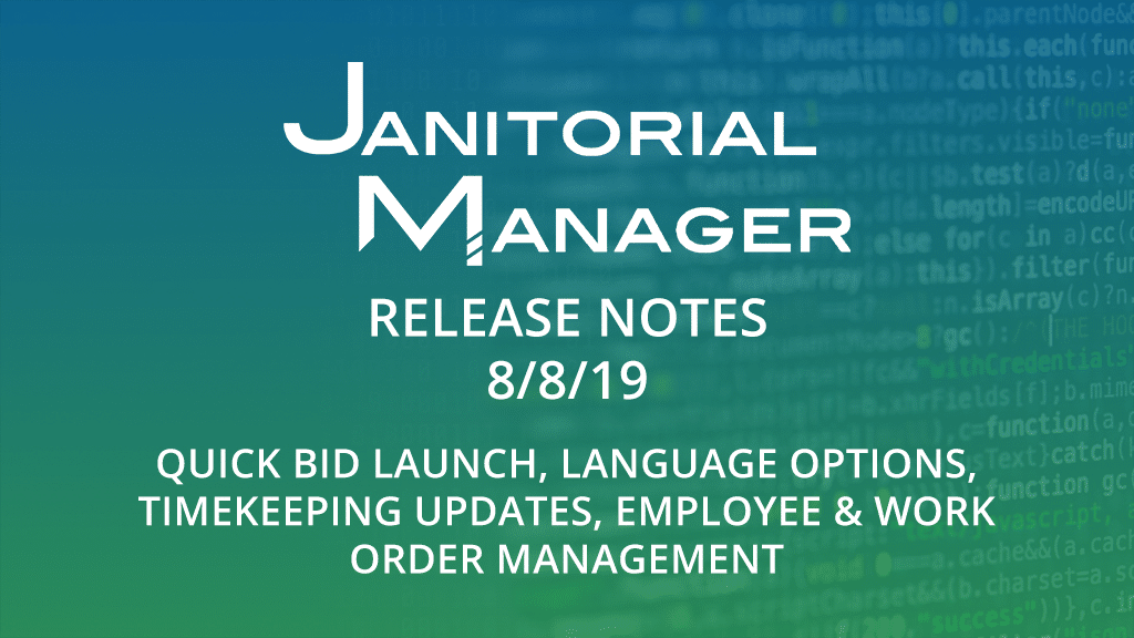 Janitorial Manager Release Notes 8/8/2019