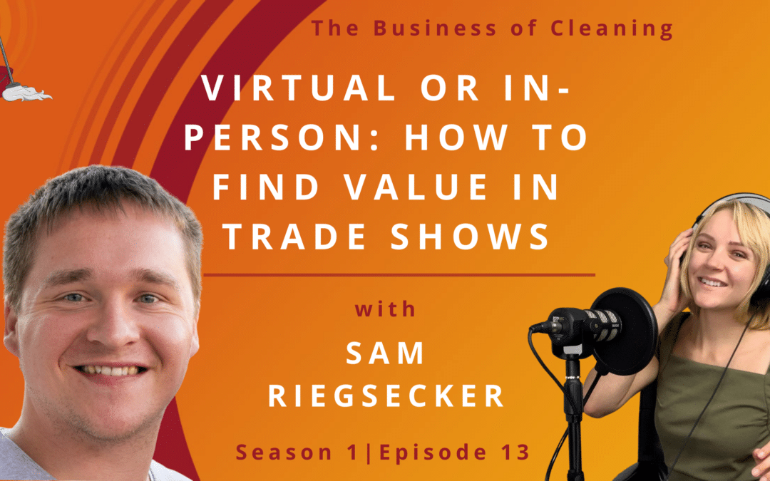Virtual or In-Person: How To Find Value In Trade Shows